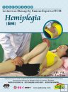Lectures on Massage by Famous Experts of TCM-Hemiplegia