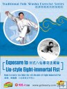 Exposure to Liu-style Eight-immortal Fist