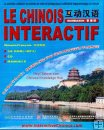 Interactive Chinese, French Edition, LE CHINOIS INTERACTIF