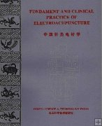 Fundament and Clinical Practice of Electro acupuncture