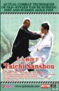 Actual Combat Techniques of Old-styled Taichi Rushing Fist and Sudden Agile Fist-Taichi Sanshou