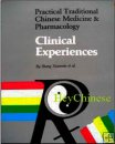 Traditional Chinese Medicine & Pharmacology:Clinical Experiences