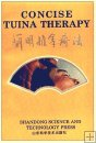 Concise Tuina Therapy, 1st edition in 1993