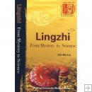 Ling zhi, From Mystery to Science , Ganoderma lucidum