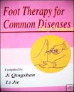 Foot Therapy for Common Diseases, English Edition