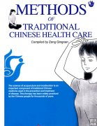 Methods of Traditional Chinese Health Care