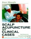 Scalp Acupuncture and Clinical Cases, English Edition