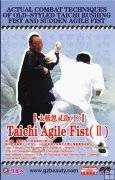 Actual Combat Techniques of Old-styled Taichi Rushing Fist and Sudden Agile Fist -Taichi Agile Fist (II)